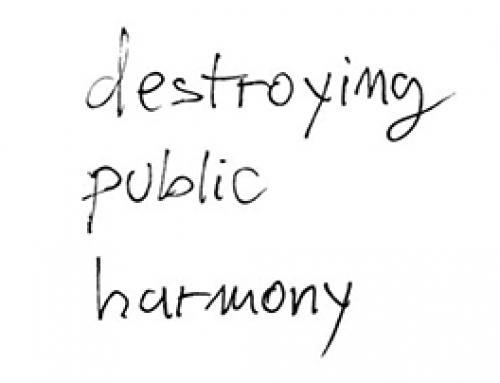 DESTROYNG PUBLIC HARMONY – Brukenthal National Museum, Sibiu RO