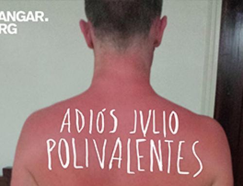 POLIVALENTES #7, Adíos Julio – Barcelona ES